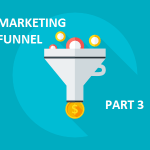 marketing funnel part 3